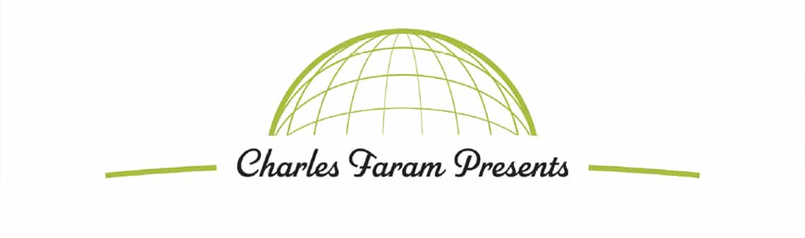 "Graphic saying ""Charles FaramPresents"""